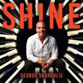 Shine by George Skaroulis