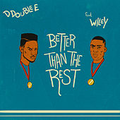 Better Than the Rest van D Double E