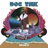 Jus Do !T by Doc TMK