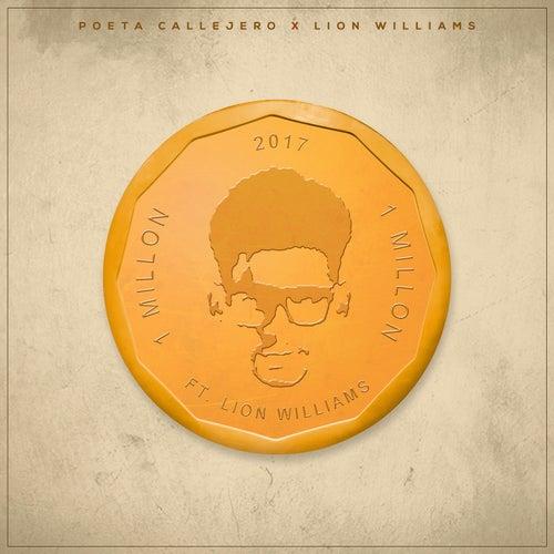 Un Millon (feat. Lion Williams) by El Poeta Callejero