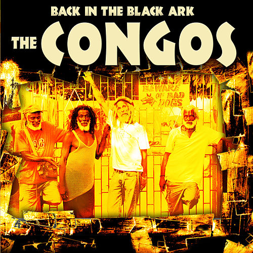 Back In The Black Ark by The Congos