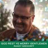 God Rest Ye Merry Gentlemen de Randy Seedorff