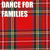 Dance For Families by Various Artists