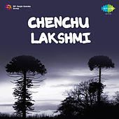 Chenchu Lakshmi (Original Motion Picture Soundtrack) de Various Artists