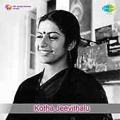 Kotha Jeevithalu (Original Motion Picture Soundtrack) by Various Artists