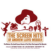 The Screen Hits of Andrew Lloyd Webber de Various Artists