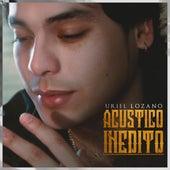 Acústico Inédito de Uriel Lozano