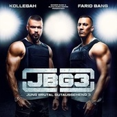 Jung Brutal Gutaussehend 3 by Kollegah & Farid Bang