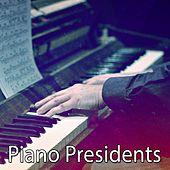 Piano Presidents von Peaceful Piano