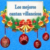 Los Mejores Cantan Villancicos by Various Artists