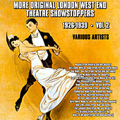 More Original London West End Theatre Showstoppers 1926-1939 Vol 2 by Various Artists