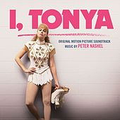 I, Tonya (Original Motion Picture Soundtrack) by Various Artists