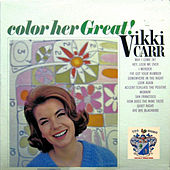 Color Her Great de Vikki Carr