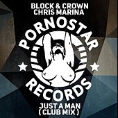 Just a Man (Original Mix) by Block
