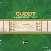 Success  (feat. Zone 28 Grams, Missippi, San Quinn & Telly Mac) by Cuddy