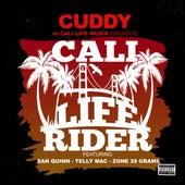 Cali life Rider (feat. San Quinn, Telly Mac & Zone 28 Grams) von Cuddy