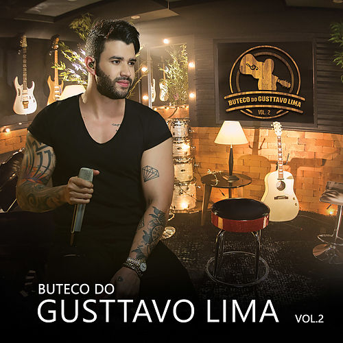 Buteco do Gusttavo Lima, Vol. 2 by Gusttavo Lima