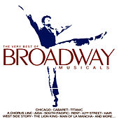 The Very Best of Broadway Musicals by Various Artists