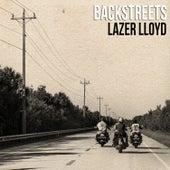 Backstreets by Lazer Lloyd