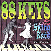 88 Keys & The Swingkats by Chris Chandler (Swing)