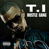 Hustle Gang by T.I.