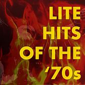 Lite Hits of the '70s von Various Artists