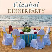 Classical Dinner Party by Various Artists