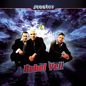 Rebel Yell by Scooter