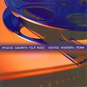 Ryuichi Sakamoto Film Music by Chitose Okashiro
