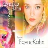Piano Works of Reynaldo Hahn von Laure Favre-Kahn