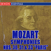 Mozart Symphonies Nos. 30, 31, & 33 by Various Artists