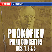 Prokofiev: Piano Concertos Nos. 1, 3, 5 by Moscow RTV Large Symphony Orchestra