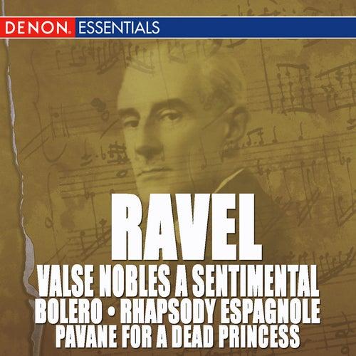 Ravel: Valse Nobles and Sentimentale, Bolero, Rhapsody Espagnole & Pavane by Various Artists