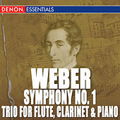 Weber: Symphony 1 - Trio, Op. 63 by Various Artists