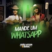 Mande um Whatsapp de João Vitor e Isaac