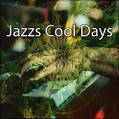 Jazzs Cool Days by Bar Lounge