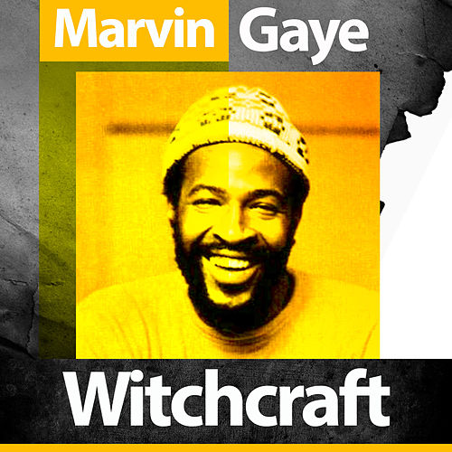 Witchcraft by Marvin Gaye