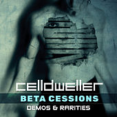 Beta Cessions: Demos & Rarities de Celldweller