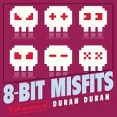 8-Bit Versions of Duran Duran de 8-Bit Misfits