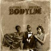 Bodyline by System 32