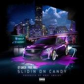 Slidin On Candy (feat. Paul Wall) by Gt Garza