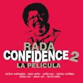 Confidence 2: La Película by Rubén Rada