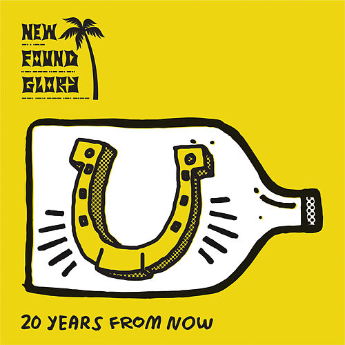 20 Years From Now by New Found Glory