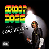Live At Coachella (2012) von Snoop Dogg