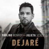 Dejaré (feat. Julieta Venegas) de Paulino Monroy