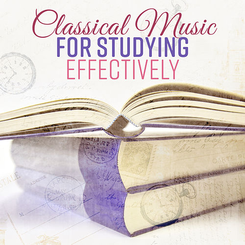 Classical Music for Studying Effectively by Studying Music