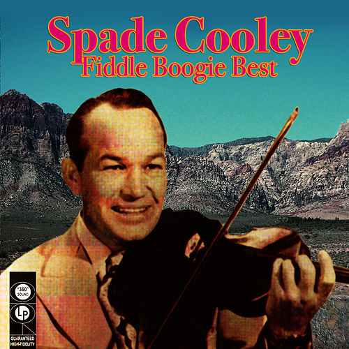 Fiddle Boogie Best by Spade Cooley
