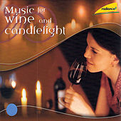 Music for Wine and Candlelight by The Latvian Philharmonic Chamber Orchestra