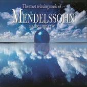 Most Relaxing Mendelssohn by Various Artists