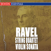 Ravel: Quartet for Strings - Violin Sonata in G Major - Works for Violin and Piano by Various Artists